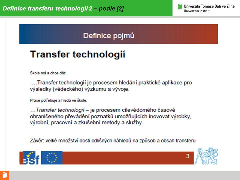 Definice transferu technologií 2 – podle [2]